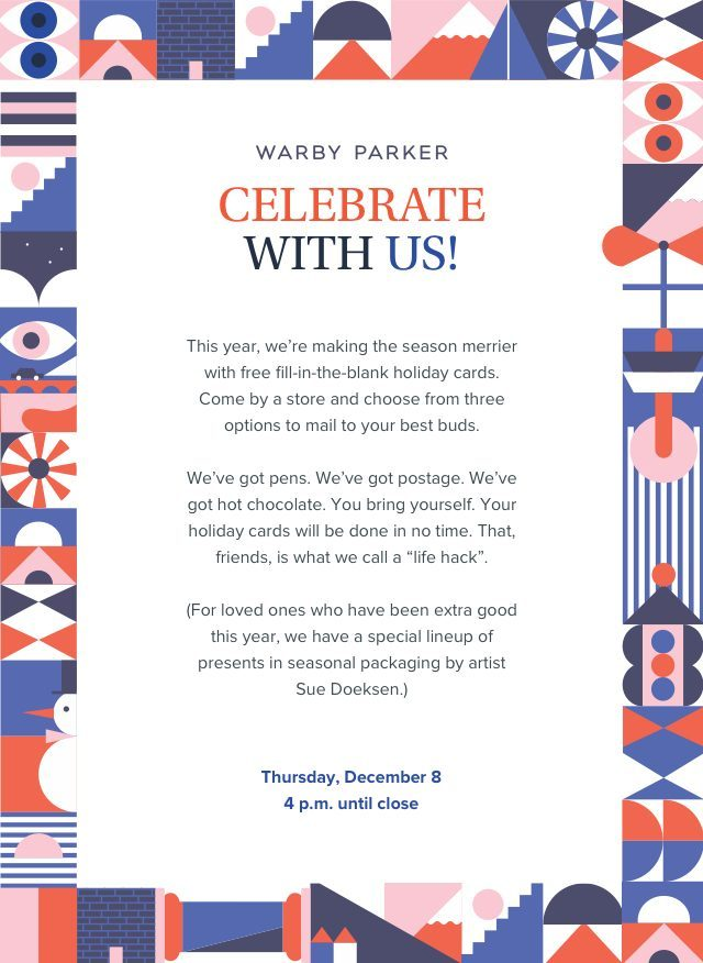 Celebrate the season with warby parker seattle business magazine dont wait until the last minute to send your holiday greetings this yearcross everyone off your list in one swoop of the pen at warby parkers just add m4hsunfo